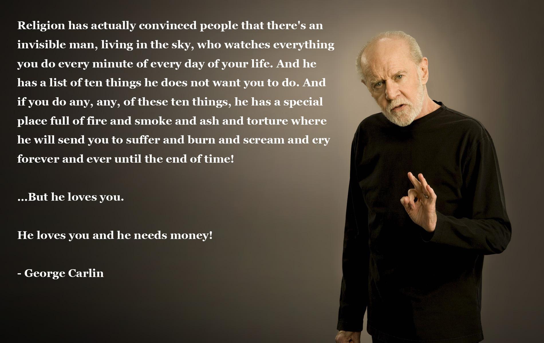 Religioso - Anti Religious  - George Carlin - Comedian - Quote Fondo de Pantalla